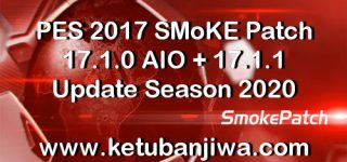 PES 2017 SMoKE Patch 17.1.0 AIO + 17.1.1 Update Season 2020
