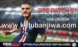 PES 2019 Option File Full Summer Transfer Update 09 September 2019 For PTE Patch v3.1 by Sofyan Andri Ketuban Jiwa