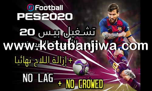 eFootball PES 2020 No Lag For Low + Medium PC Ketuban Jiwa