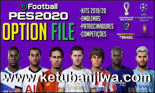 eFootball PES 2020 Option File Fix Kits + Logos + Names For PS4 by PesVicioBr Ketuban Jiwa