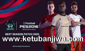 PES 2016 Next Season Patch 2020 BY mICANO4U kETUBAN jIWA