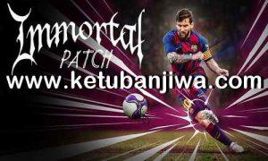 PES 2017 Immortal Patch v4.2 Update New Season 2020 Ketuban Jiwa