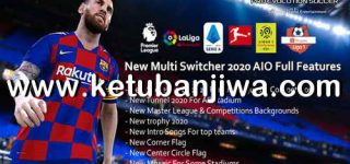 PES 2017 New Multi Switcher 2020 AIO Full Features by Micano4u Ketuban Jiwa