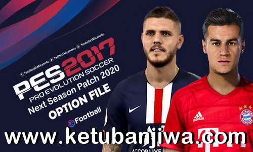 PES 2017 Next Season Patch 2020 Option File 21 October 2019