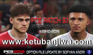 PES 2019 Option File Update 29 October 2019 For PTE Patch v3.1 by Sofyan Andri Ketuban Jiwa