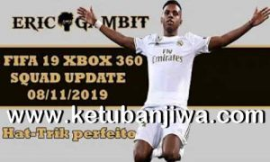 FIFA 19 Squad Update Summer Transfer 08 November 2019 For XBOX 360 by Gambit Ketuban Jiwa