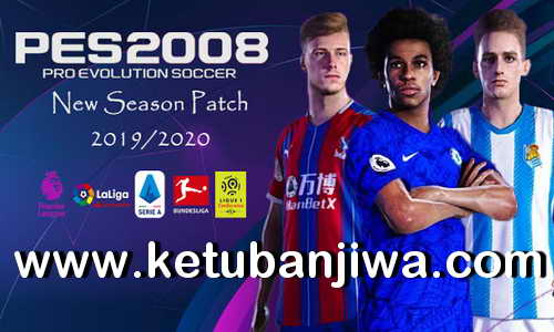 PES 2008 New Season Patch 2020 Ketuban Jiwa