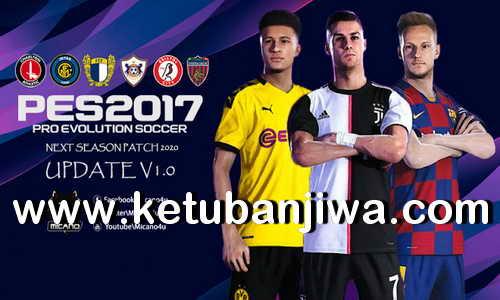 PES 2017 Next Season Patch 2020 Official Update v1.0 by Micano4u Keuban Jiwa