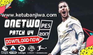 PES 2017 OneTwo Patch v4 AIO Season 2020 Ketuban JIwa