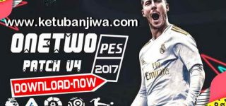 PES 2017 OneTwo Patch v4 AIO Season 2020