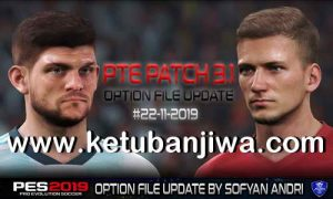 PES 2019 PTE Patch v3.1 Option File Update 22 November 2019 by Sofyan Andri Ketuban Jiwa