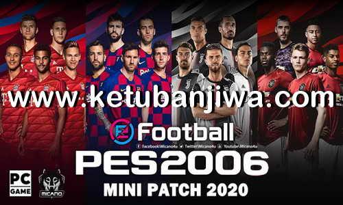 PES 6 eFootball PES 2020 Edition Mini Patch Season 2020 by Micano4u Ketuban Jiwa