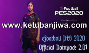 eFooball PES 2020 Official Data Pack - DLC 2.01 AIO Single Link Ketuban Jiwa