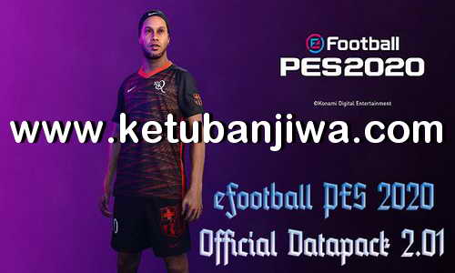 eFooball PES 2020 Official Data Pack - DLC 2.01 AIO Single Link Ketuban Jiwa