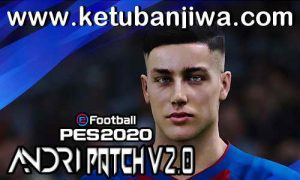 eFootball PES 2020 Andri Patch v2.0 All In One For PC Keuban Jiwa
