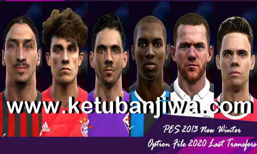 PES 2013 Option File Last Winter Transfer 2020 by Micano4u Ketuban Jiwa