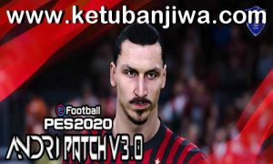 eFootball PES 2020 Andri Patch v3.0 All In One For PC Ketuban Jiwa