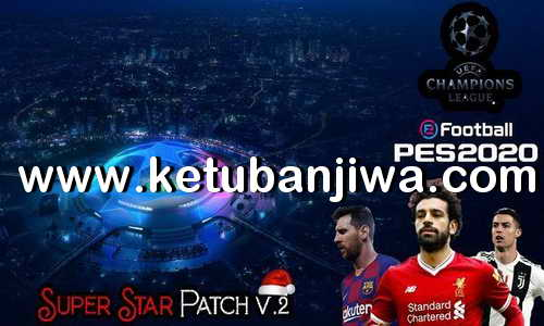eFootball PES 2020 Super Star Patch v2 AIO Ketuban Jiwa