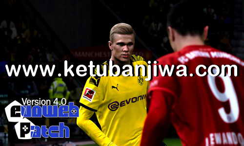 eFootball PES 2020 PTE Patch - EvoWeb Patch 4.0 AIO For PC Ketuban Jiwa