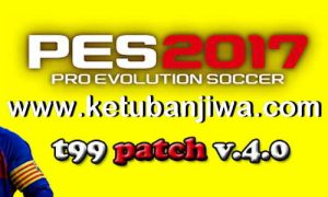 PES 2017 T99 Patch 4.0 AIO New Season 2020 Ketuban Jiwa