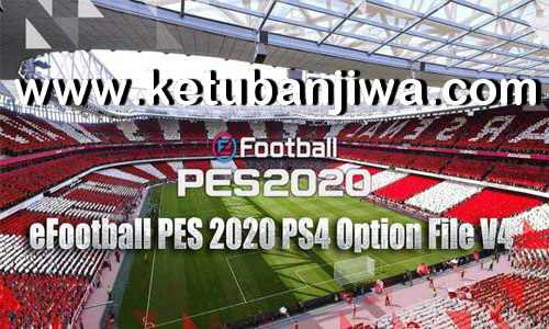 eFootball PES 2020 Option File v4 AIO DLC 5.00 For PS4 by Nicoultras Ketuban Jiwa