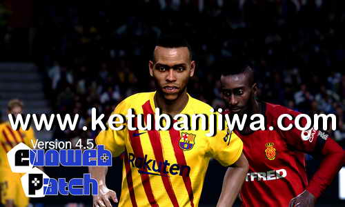 eFootball PES 2020 PTE Patch - EvoWeb Patch v4.5 Update For PC Ketuban Jiwa