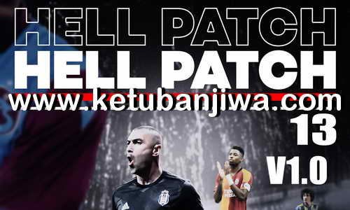 PES 2013 Hell Patch 1.0 Season 2020 Ketuban Jiwa