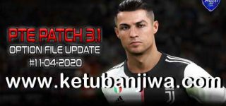 PES 2019 PTE Patch 3.1 Option File Update 11 April 2020