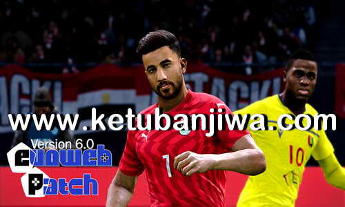 eFooball PES 2020 PTE Patch - EvoWeb Patch 6.0 AIO Single Link Ketuban Jiwa