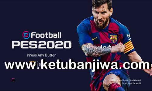 eFootball PES 2020 Crack Bypass 1.06.00 DLC 6.00 Ketuban Jiwa