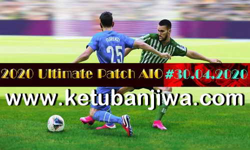 eFootball PES 2020 Ultimate Patch AIO DLC 6.00 For PC Ketuban Jiwa