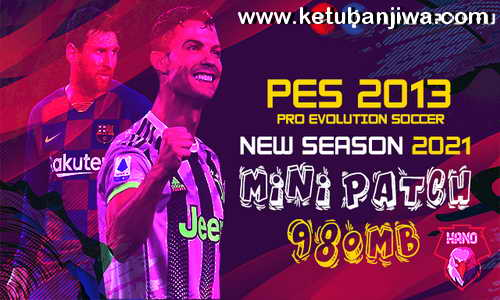 PES 2013 New Season Mini Patch 2021 v1 For PC Ketuban Jiwa