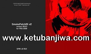 PES 2019 SMoKE Patch v19.2.5 Update Season 2020 Ketuban Jiwa