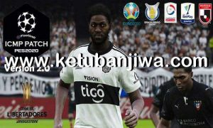 eFootball PES 2020 ICMP Patch 2.0 AIO DLC 6.00 Ketuban Jiwa