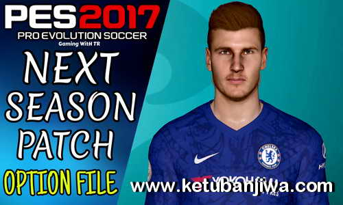 PES 2017 Option File Update 20 June 2020 For Next Season Patch 2020 by Gaming WitH TR Ketuban Jiwa