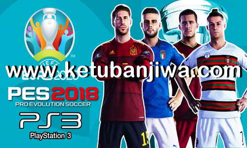 PES 2018 FernandoYT Option File EURO 2020 For PS3 BLES + BLUS Ketuban Jiwa