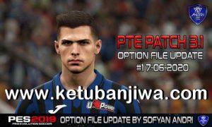 PES 2019 Option File Update 17 June 2020 For PTE Patch v3.1 by Sofyan Andri Ketuban Jiwa