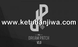 PES 2020 PES Dream Patch v1.0 Compatible DLC 8.0 For PC Ketuban Jiwa