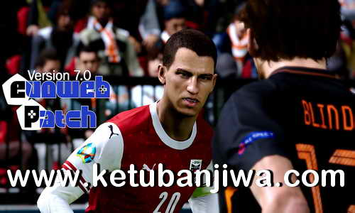 eFootball PES 2020 EvoWeb Patch 7.0 AIO Single Link Compatible DLC 7.00 Ketuban Jiwa