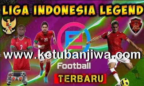 eFootball PES 2020 Option File Liga Indonesia Legend For PS4 Ketuban Jiwa