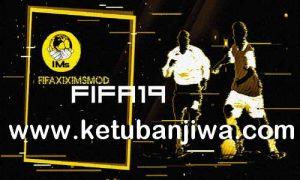 FIFA 19 Summer Transfer Squad Update 21 July 2020 by IMS Ketuban Jiwa