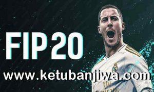 FIFA 20 Infinity Patch - FIP v4.2 AIO For PC Ketuban Jiwa