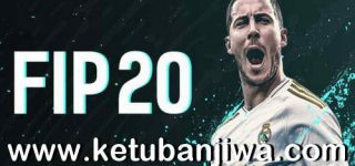 FIFA 20 Infinity Patch - FIP v4.2 AIO For PC Ketuban Jiwa