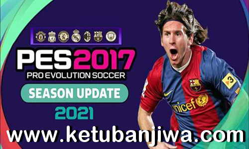 PES 2017 Next Season Patch 2021 Unofficial by Eno Patch Ketuban Jiwa