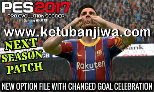 PES 2017 Option File Summer Transfer Update 24 July 2020 For Next Season Patch 2020 by Gaming WitH TR Ketuban Jiwa