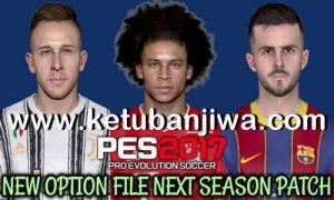 PES 2017 Option File Update 05 July 2020 For Next Season Patch by Gaming WitH TR Ketuban Jiwa