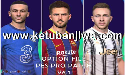 PES 2017 Option File Update 22 July 2020 For Professionals Patch 6.1 by PES Empire Ketuban Jiwa