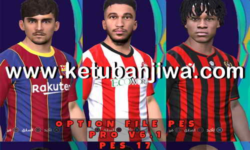 PES 2017 Option File Update 29 July 2020 For Professionals Patch 6.1 by PES Empire Ketuban Jiwa