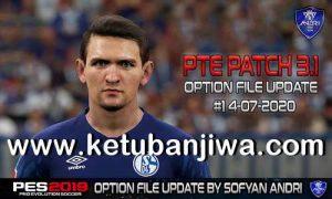 PES 2019 Option File Summer Transfer Update 14 July 2020 For PTE Patch v3.1 by Sofyan Andri Ketuban Jiwa