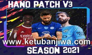 PES 2013 Hano Patch v3 AIO New Season 2021 Ketuban Jiwa